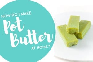 How To Make Pot Butter
