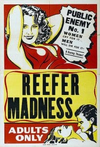 reefer maddness marijuana prohibition