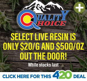 Quality Choice 4/20 Hot Deal