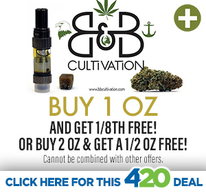 B and B Cultivation 4/20 Hot Deal