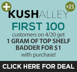 Kush Alley 4/20 Hot Deal