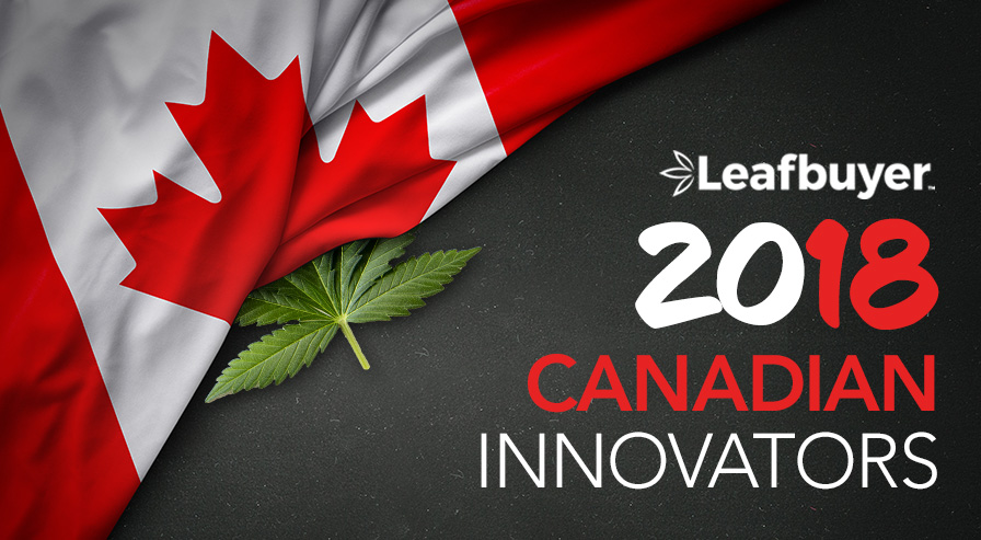Leafbuyer.com presents Canada Innovators - Top Business Leaders in the Canadian Cannabis Industry