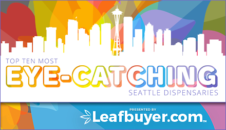 Top 10 Eye-Catching Seattle Dispensaries