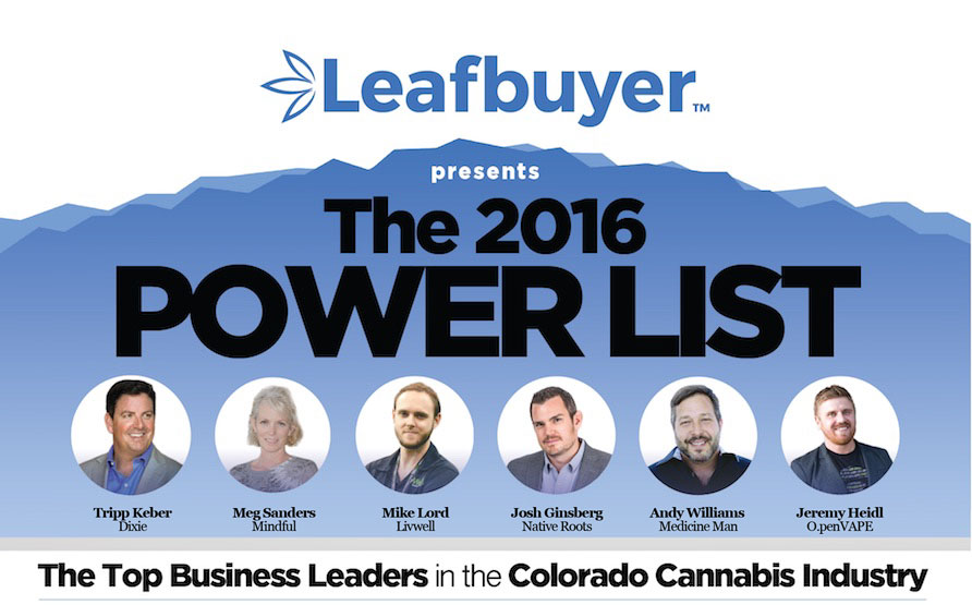 Leafbuyer.com presents 2016 Power List - Top Business Leaders in the Colorado Cannabis Industry
