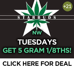 Starbuds Louisville - Tuesday Deal Top Deal