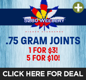 5280 Weedery - 1J for $3 or 5 for $10 Top Deal