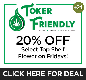 Toker Friendly - Friday Deal Top Deal