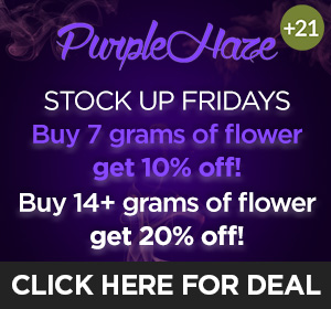 Purple Haze- stock up fridays Top Deal