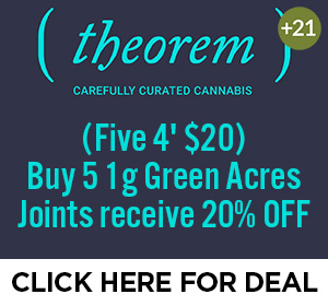 Theorem Cannabis - 5 Joints for $20 Top Deal